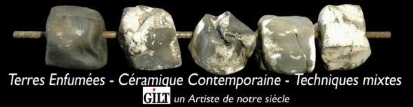 Gilt Artiste Terres Enfumées Céramique Contemporaine Techniques Mixtes